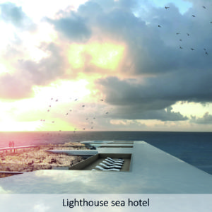 Lighthouse sea hotel